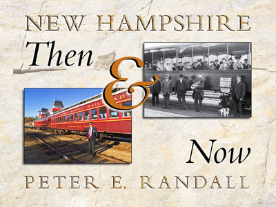 NH Then & Now, Peter E. Randall